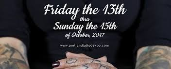 portland tattoo expo october 13 15 2017 mattgone net com info org