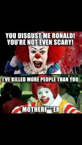 Evil Clown Memes - i don t always watch spongebob funny like a clown pinterest