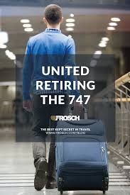 United Luggage by United Retiring The 747 Frosch