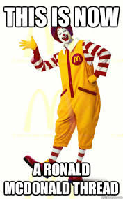 Ronald Meme - ronald mcdonald memes mcdonald best of the funny meme
