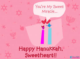 my hanukkah sweetheart you re my sweet miracle happy chanukkah
