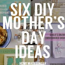 six diy mother u0027s day ideas a giveaway homemade ginger