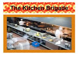 modern kitchen brigade the kitchen brigade ppt download