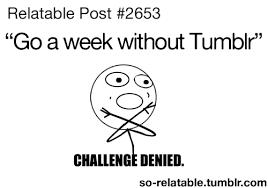 So True Memes - lol funny tumblr meme true memes relatable challenge denied so