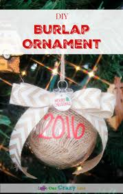 diy burlap ornament tutorial loveourcrazylife