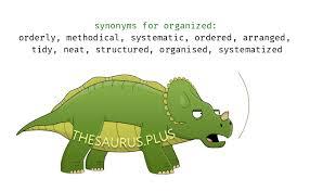 organizing synonym more 1100 organized synonyms similar words for organized