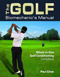 the golf biomechanic u0027s manual whole in one golf conditioning