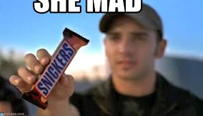 she mad snickers meme on memegen