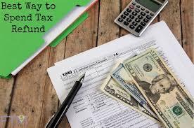 best way to spend tax refund 1024x680 jpg