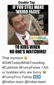 Funny Weird Memes - 25 best memes about dekh bhai funny indian and weird dekh