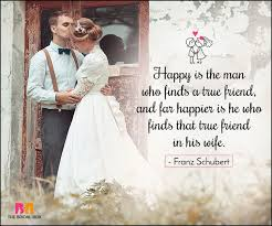 wedding quotes for friend 35 marriage quotes to make your d day special