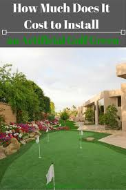 how much does it cost to install an artificial golf green