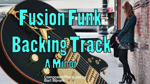 fusion funk backing track a minor city vibe youtube