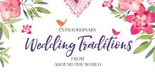 wedding traditions from around the world i r