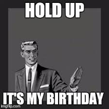 My Birthday Memes - kill yourself guy meme imgflip