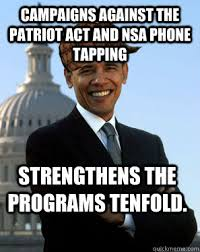Funny Anti Obama Memes - runs a caign about change only changes his promises scumbag