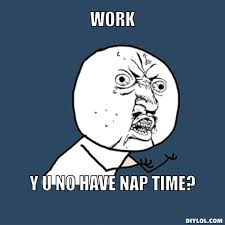 Sleep At Work Meme - 18 nap memes for the sleep deprived sayingimages com