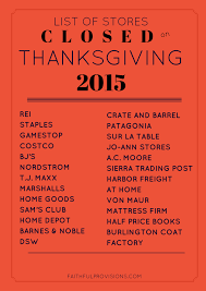 stores closed on thanksgiving day 2015 faithful provisions
