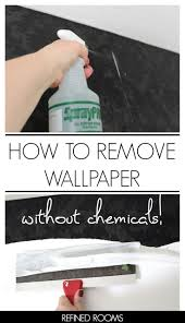best 25 how to remove wallpaper ideas on pinterest removing