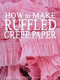 ruffled streamers how to make ruffled crepe paper crepe paper crepes and streamers