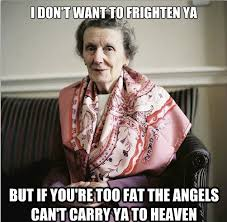 Meme For Grandmother - irish grandmother imgur