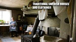 traditional european houses going to skansen open air museum traditional swedish clothing and