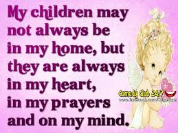 quotes about smiling child my children are always in my heart prayers and mind pictures