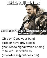 Brace Yourselves Meme Generator - brace yourselves hundredsofpomrandcircumstancerepeats are coming