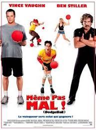 Meme Pas - m礫me pas mal dodgeball film 2004 allocin礬