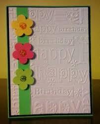 embossed birthday card birthday cards embossing folder and emboss
