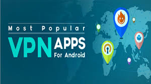 best vpn app for android top 10 best vpn for android to browse anonymously 2018