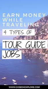 traveling jobs images Earn money while traveling 4 types of tour guiding jobs go seek +I+wa