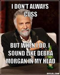 Memes With Sound - dexter meme sound like debra on bingememe