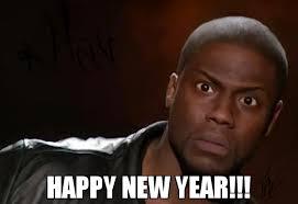 Happy New Year Meme - happy new year meme kevin hart the hell 72799 memeshappen