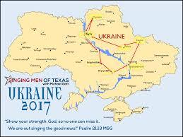 Map Ukraine 2017 Mission Singing Men Of Texas U2013 North Central U2013 Mission Ukraine