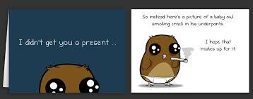 Owl Birthday Meme - awful birthday memes image memes at relatably com