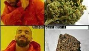 Memes De Drake - memes marihuana drake sabe memesmarihuana memesmarihuana