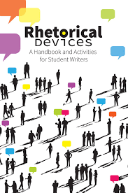rhetorical devices a handbook and activities for student writers