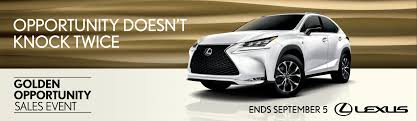 lexus used las vegas lexus of las vegas presents the golden opportunity sales event