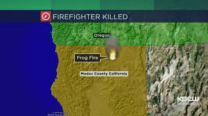Oregon Forest Fires Map by Firefighter Killed Battling Northern California Blaze Near Oregon