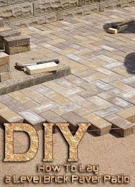 How To Lay Pavers For Patio Corner Diy How To Lay A Level Brick Paver Patio Corner