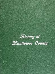 1904 a history of manitowoc county wisconsin ojibwe stream