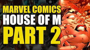 house of m house of m conclusion