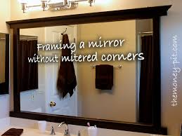 framed bathroom mirrors diy framing a mirror without miter cuts the kim six fix