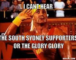 Sydney Meme - souths meme generator i cant hear the south sydney supporters or the