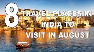 where to travel in august images Eight best travel places in india to visit in august jpg