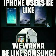 Iphone User Meme - samsung way better than iphone aric favorite things pinterest