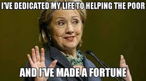 Hilary Meme - the hard truth about hillary s help for the poor meme