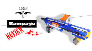 nerf car gun nerf rampage ultimate review times of blaster