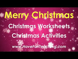 christmas worksheets and christmas activities by have fun teaching